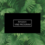 Amazon Vine Program: What Is It & How Does It Work?