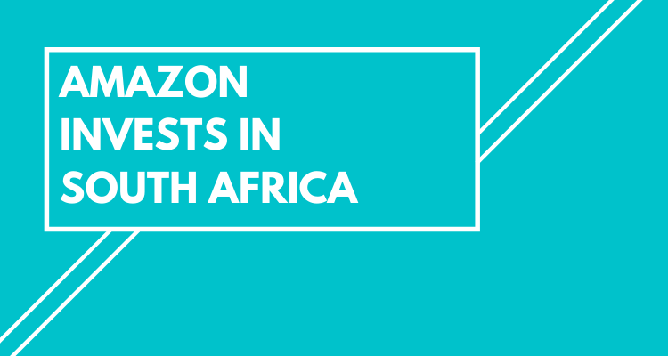 Amazon Invests In South Africa