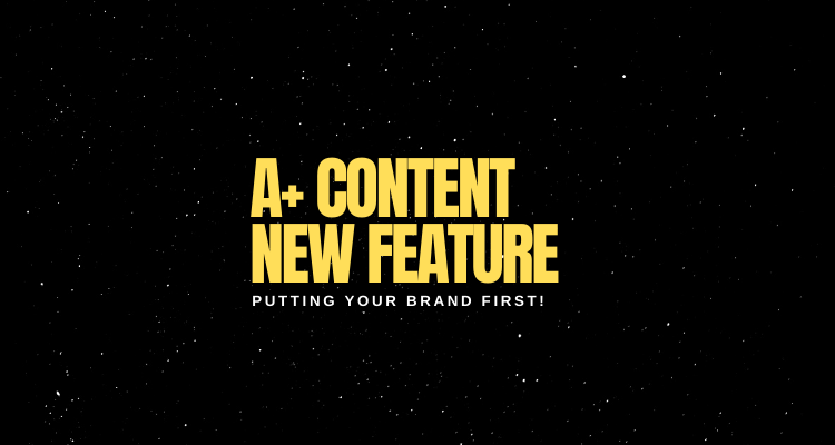 A+ Content New Feature! Brand Story